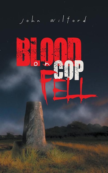 Blood on Cop Fell ebook by John Wilford