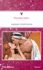 Sheikh's Temptation ebook by