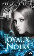 Fille du sang - Joyaux Noirs, T1 eBook by Anne Bishop, Claire Kreutzberger