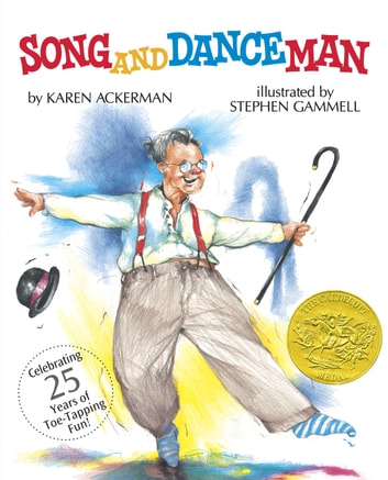 Song and Dance Man ebook by Karen Ackerman