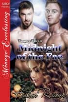 Midnight of the Fae ebook by Heather Rainier