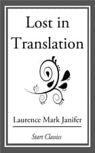 Lost in Translation ebook by Laurence Mark Janifer