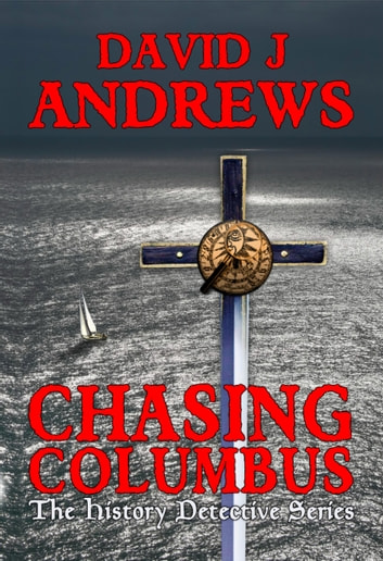 Chasing Columbus ebook by David J Andrews