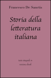 Storia della letteratura italiana di Francesco De Sanctis in ebook ebook by Francesco De Sanctis, grandi Classici