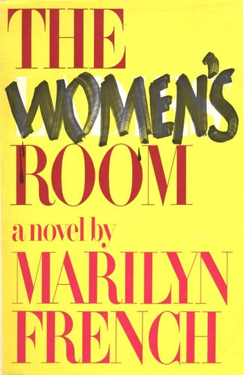 The Women's Room ebook by Marilyn French