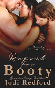 Report For Booty ebook by Jodi Redford