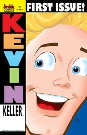 Kevin Keller #1 ebook by Dan Parent, Rich Koslowski