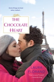 The Chocolate Heart ebook by Laura Florand