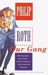 Our Gang ebook by Philip Roth