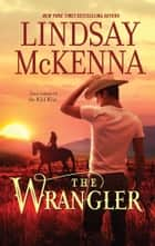 The Wrangler ebook by Lindsay McKenna