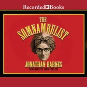 The Somnambulist audiobook by Jonathan Barnes