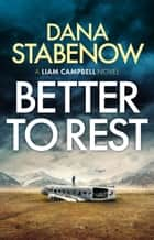 Better to Rest ebook by Dana Stabenow