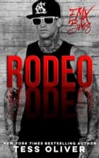 Rodeo - Bad Boy Romance ebook by Tess Oliver