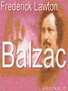 Balzac ebook by Frederick Lawton