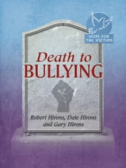 Death To Bullying ebook by Dale Hirons