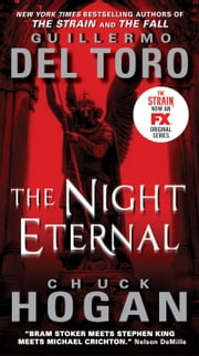 The Night Eternal ebook by Guillermo Del Toro,Chuck Hogan