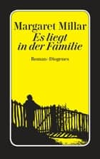 Es liegt in der Familie ebook by Margaret Millar