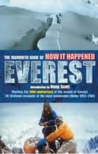 The Mammoth Book of How it Happened - Everest ebook by