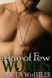 Man Of Few Words ebook by Ursula Whistler