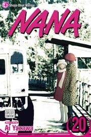 Nana, Vol. 20 ebook by Ai Yazawa,Ai Yazawa