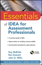 Essentials of IDEA for Assessment Professionals ebook by Guy McBride,Ron Dumont,John O. Willis,Alan S. Kaufman,Nadeen L. Kaufman