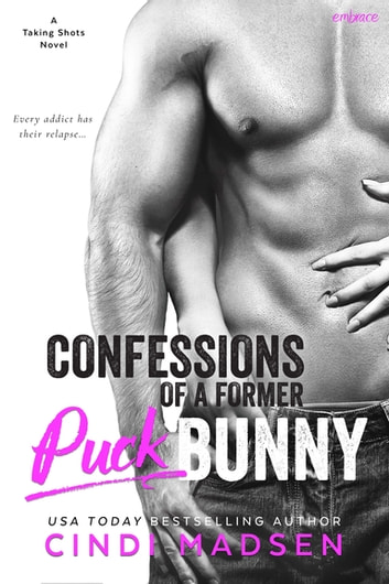 Confessions of a Former Puck Bunny ebook by Cindi Madsen
