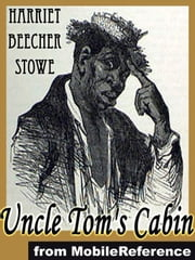 Uncle Tom's Cabin (Mobi Classics) ebook by Harriet Beecher Stowe