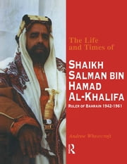 Life & Times Of Shaikh (English ebook by Wheatcroft