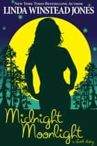 Midnight Moonlight: A Short Story ebook by Linda Winstead Jones