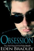 Obsession ebook by Eden Bradley