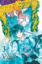 The Case Study of Vanitas, Vol. 3 eBook by Jun Mochizuki