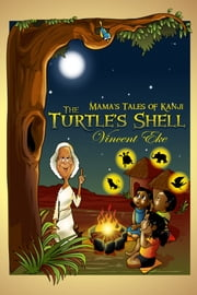 The Turtle's Shell ebook by Vincent Eke
