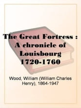 The Great Fortress ebook by William Wood