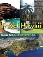 Travel Hawaii: Illustrated Travel Guide, Phrasebook, And Maps (Mobi Travel) ebook by