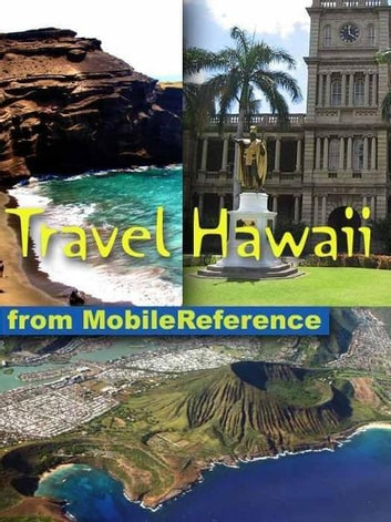 Travel Hawaii: Illustrated Travel Guide, Phrasebook, And Maps (Mobi Travel) ebook by MobileReference