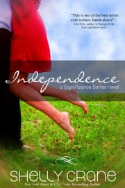 Independence ebook by Shelly Crane