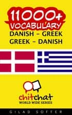 11000+ Vocabulary Danish - Greek ebook by Gilad Soffer