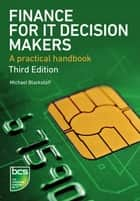 Finance for IT Decision Makers ebook by Michael Blackstaff