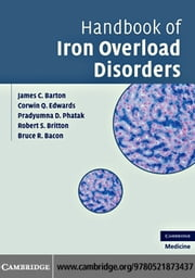 Handbook of Iron Overload Disorders ebook by Barton, James C.