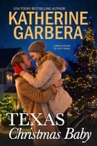 Texas Christmas Baby ebook by