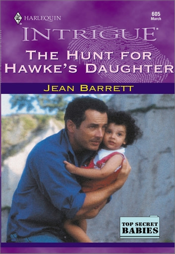 The Hunt for Hawke's Daughter ebook by Jean Barrett