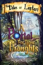 A Portal for Your Thoughts ebook by Jeffrey M. Poole