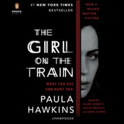 The Girl on the Train - A Novel Hörbuch by Paula Hawkins