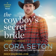 The Cowboy's Secret Bride audiobook by Cora Seton