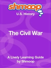 Shmoop US History Guide: The Civil War ebook by Shmoop