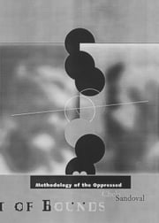 Methodology of the Oppressed ebook by Chela Sandoval