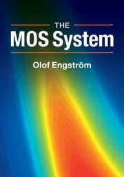 The MOS System ebook by Olof Engström