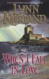 When I Fall in Love ebook by Lynn Kurland