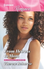 From Heiress to Mom ebook by Therese Beharrie