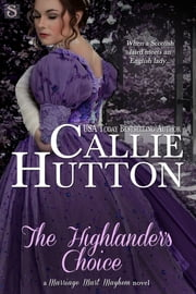 The Highlander's Choice ebook by Callie Hutton